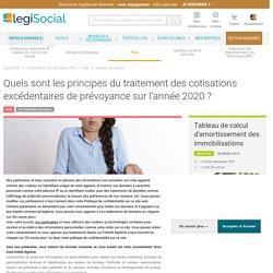 Quels sont les principes du traitement des cotisations excédentaires de prévoyance sur l'année 2020 ? LégiSocial