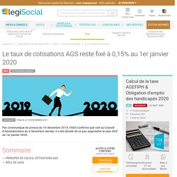 Le taux de cotisations AGS reste fixé à 0,15% au 1er janvier 2020 LégiSocial