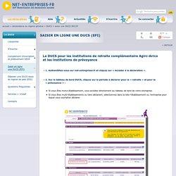 La DUCS (EFI) pour déclarer en ligne et régler les cotisations de retraite Agirc-Arrco et la prévoyance