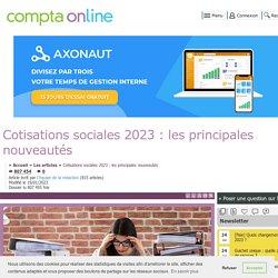 Cotisations sociales 2020 : les principales nouveautés