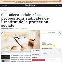 Cotisations sociales: les propositions radicales de l'Institut de la protection sociale, Social