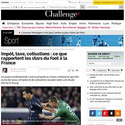 Ce que rapportent les stars du foot... à la France