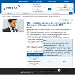 CSG, cotisations salariales d'assurance maladie et d'assurance chômage au 1er janvier 2018
