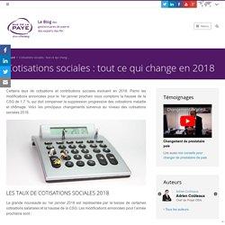 Cotisations sociales : tout ce qui change en 2018