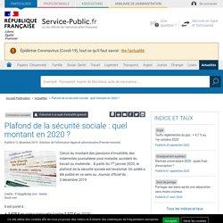 Cotisations sociales -Plafond de la sécurité sociale: quel montant en2020?