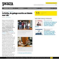 CoToVía, do galego escrito ao falado nun 'clic'
