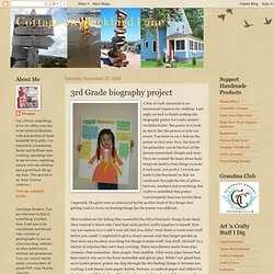 Cottage on Blackbird Lane: 3rd Grade biography project