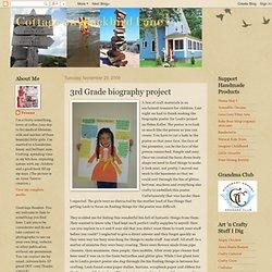 Cottage on Blackbird Lane: 3rd Grade biography project