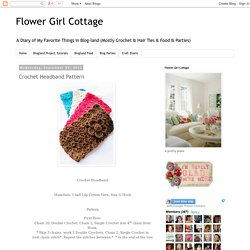 Flower Girl Cottage : Crochet Headband Pattern