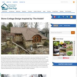 Stone Cottage Design Inspired by 'The Hobbit'