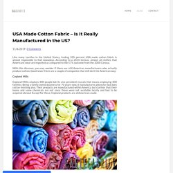 USA Made Cotton Fabric – Is It Really Manufactured in the US?