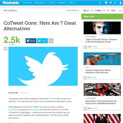 CoTweet Gone: Here Are 7 Great Alternatives