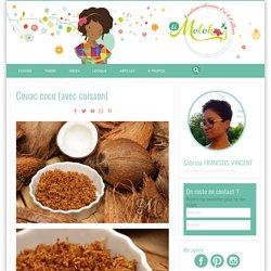Couac coco (avec cuisson)