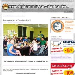 Tout savoir sur le Couchsurfing!!! - Le blog sur l'Australie - Trippin'AustraliaLe blog sur l'Australie – Trippin'Australia