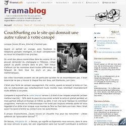 CouchSurfing ou le site qui donnait une autre valeur à votre canapé - Framablog - Framasoft Framafox