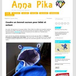 Coudre un bonnet ourson pour bébé et enfant - Anna Pika