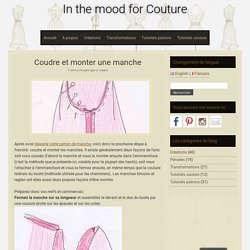 Coudre et monter une manche - In the mood for Couture