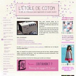 Coudre à la surjeteuse - Le site pour apprendre à coudre seul(e)! !