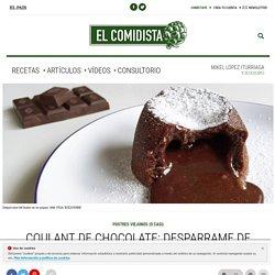 Coulant de chocolate: desparrame de placer