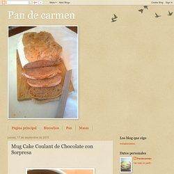 Pan de carmen: Mug Cake Coulant de Chocolate con Sorpresa