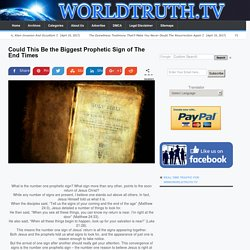 Could This Be the Biggest Prophetic Sign of The End Times