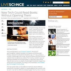 New Tech Could Read Books Without Opening Them