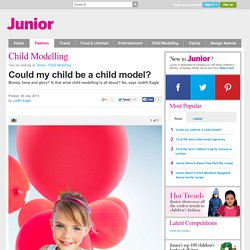 Could my Child be a Child Model? - Child Modelling - Junior