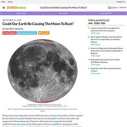 Could Our Earth Be Causing The Moon To Rust? Kids News Article