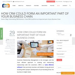 How CRM could form an important part of your Business Chain