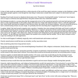 If Men Could Menstuate by Gloria Steinem