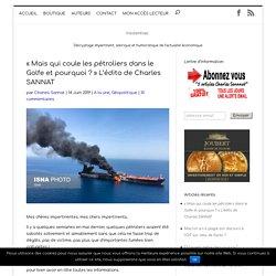 « Mais qui coule les pétroliers dans le Golfe et pourquoi ?