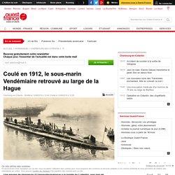 Coulé en 1912, le sous-marin Vendémiaire retrouvé au large de la Hague