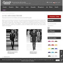 Le noir, couleur éternelle - Cravate-Avenue.com
