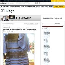 Quelle est la couleur de cette robe ? Cette question divise le monde