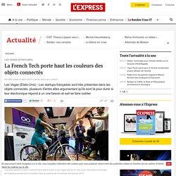 La French Tech porte haut les couleurs des objets connectés