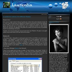 La gestion des couleurs et les différents Windows - Laurentia