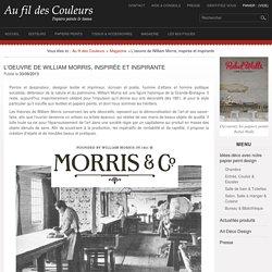 Au Fil des Couleurs - L'oeuvre de William Morris, inspirée et inspirante