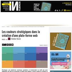 Les couleurs stratégiques dans la création d'une plate-forme web