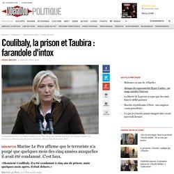 Coulibaly, la prison et Taubira : farandole d'intox
