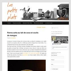 Panna cotta au lait de coco et coulis de mangue - Les petits plats de Mélina