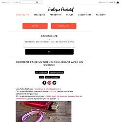 Comment faire un noeud coulissant avec un cordon / Breloque & Pendentif
