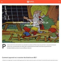Les coulisses du 9e art: La BD, ça s'apprend? – Bubble Paper