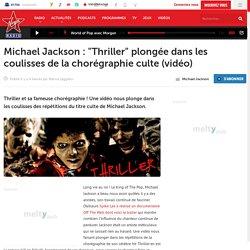 Michael Jackson : Thriller plongée dans les coulisses de la chorégraphie culte (vidéo)