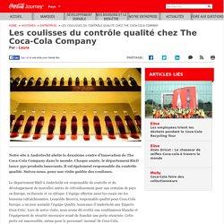 Les coulisses du contrôle qualité chez The Coca-Cola Company