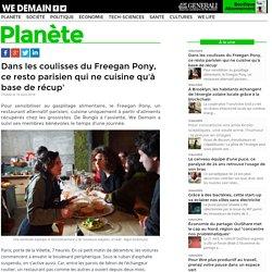 Dans les coulisses du Freegan Pony, ce resto parisien qui ne cuisine qu'à base de récup'