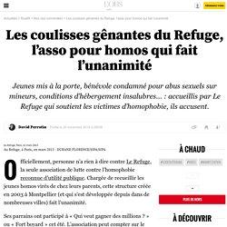 Les coulisses gênantes du Refuge, l'asso pour homos qui fait l'unanimité - 21 novembre 2014