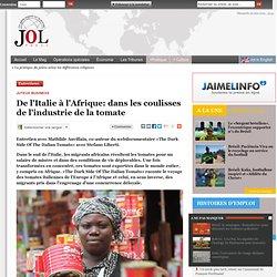 De l'Italie à l'Afrique: dans les coulisses de l'industrie de la tomate