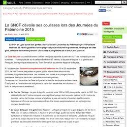 GARE DE LYON La SNCF dévoile ses coulisses lors des Journées du Patrimoine 2015