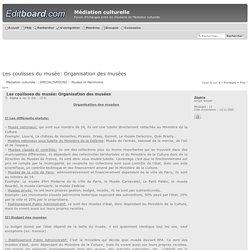 Les coulisses du musée: Organisation des musées