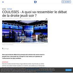 COULISSES - A quoi va ressembler le débat de la droite jeudi soir ?